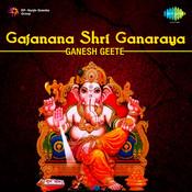 Gajanana Shri Ganaraya Ganesh Geete Songs