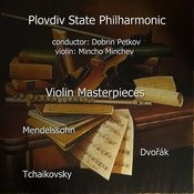 Mendelssohn - Tchaikovsky - Dvořák: Violin Masterpieces Songs