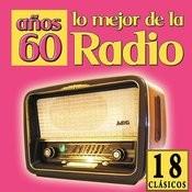 18 Clásicos, Lo Mejor De La Radio Años 60 Songs