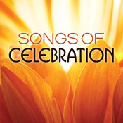Songs Of Celebration Songs
