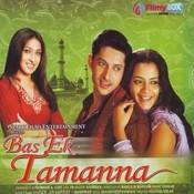 Bas Ek Tamanna Songs