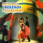 Rumbas, Boleros Y Guajiras, Vol. 6 Songs