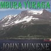 Mbura Yuraga Songs