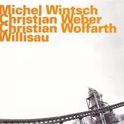 Willisau (Live) Songs