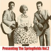 Presenting The Springfields, Vol. 2 Songs