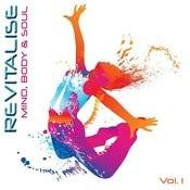 Revitalise - Mind, Body & Soul, Vol.1 Songs
