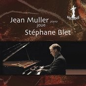 Jean Muller Joue Stephane Blet Songs