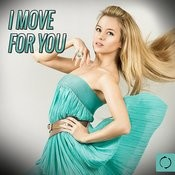 I Move For You Songs