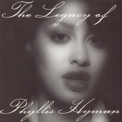 The Legacy Of Phyllis Hyman Songs