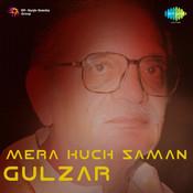 Mera Kuch Saman - Gulzar Cd 4 Songs