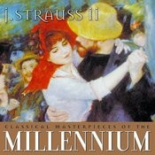 Classical Masterpieces Of The Millennium: Strauss II Songs