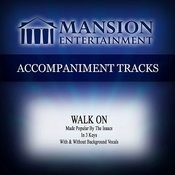 Walk On (Medium Keyc-D-C With Background Vocals) Song