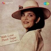 Preeti Sagar With Love Punjabi Songs