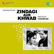 Zindagi Aur Khwab Songs