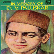 In Memory Of D V Paluskar Songs