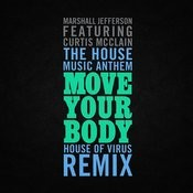The House Music Anthem (Move Your Body) Songs