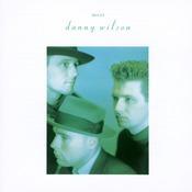 Meet Danny Wilson Songs