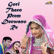 Gori Tharo Prem Deewano Re Songs