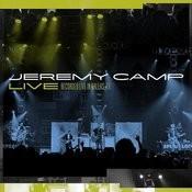 Jeremy Camp Live Songs