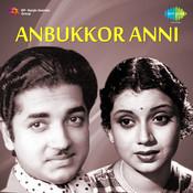 Anbukkor Anni Songs