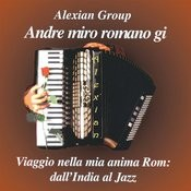 Andrè Miro Romano Gi: Viggio Nella Mia Anima Rom (A Journey Into My Gypsy Soul), Vol.1 Songs