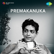 Premakanuka Songs