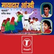 Mayadar Aankhi Songs