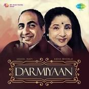 Darmiyaan Mohd Rafi & Asha Bhosle Songs