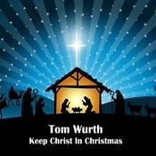 Keep Christ In Christmas Songs