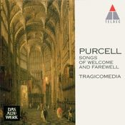 Purcell : Songs of Welcome and Farewell Songs