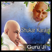 Shukar Karan Guru Ji Lyrics in Hindi, Shukar Karain Shukar