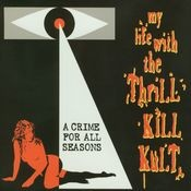 A Crime For All Seasons Songs