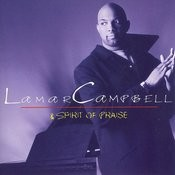 Lamar Campbell And Spirit Of Praise Songs