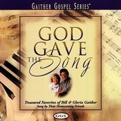 God Gave The Song Songs