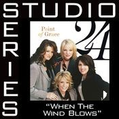 When The Wind Blows [Studio Series Performance Track] Songs