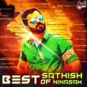 Best Of Sathish Ninasam Songs