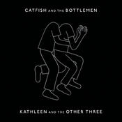 Kathleen And The Other Three Songs