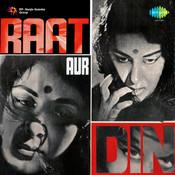 Raat Aur Din Songs