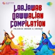 Laajawab Qawwalian (compilation) Songs