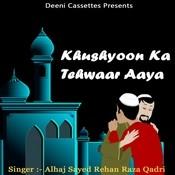 Khushyoon Ka Tehwaar Aaya Songs