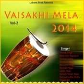 Vaisakhi Mela 2014 Vol 2 Songs