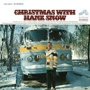 Christmas with Hank Snow Songs