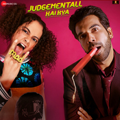 Judgementall Hai Kya Songs