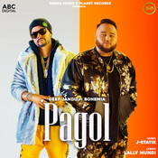 Pagol MP3 Song Download- Pagol Pagol Punjabi Song by Deep