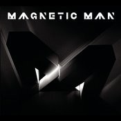 Magnetic Man Songs