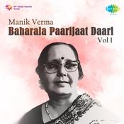 Manik Varma Baharala Paarijaat Daari 1 Songs