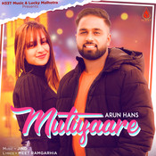 Mutiyaare Song