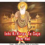Inhi Ki Kirpa Te Saje Hum Hai Songs