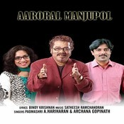 Aaroral Manjupol Songs
