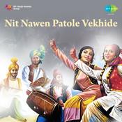 Nit Nawen Patole Vekhide Punjabi Folk Songs Songs